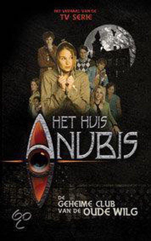 Boek Het huis Anubis- De Geheime Club Van De Oude Wilg - Alexandra Penrhyn Lowe |