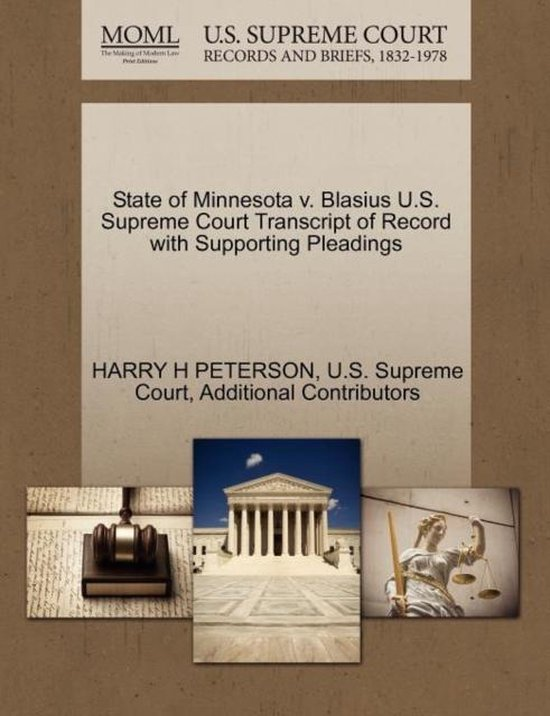 State of Minnesota V. Blasius U.S. Supreme Court Transcript of Record with Supporting Pleadings