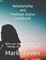Relationship and Feelings Status Notebook