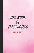 Log Book of Passwords - Keep Out