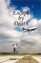 Escape by Death