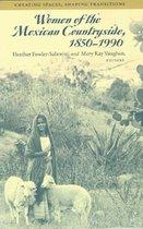Boek cover WOMEN OF THE MEXICAN COUNTRYSIDE, 1850-1990 van Heather Fowler-Salamini
