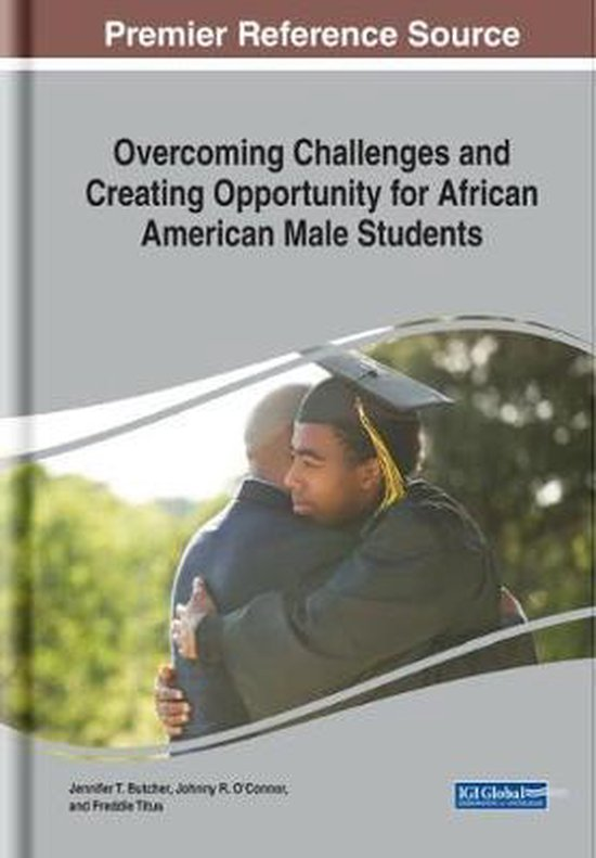 Overcoming Challenges and Creating Opportunity for African American Male Students