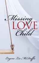 Omslag Missing Love Child