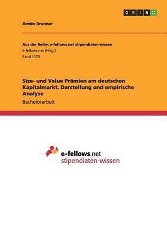 Size- Und Value Pr mien Am Deutschen Kapitalmarkt. Darstellung Und Empirische Analyse