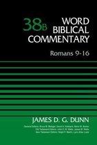 Boek cover Romans 9-16, Volume 38B van James D. G. Dunn (Hardcover)