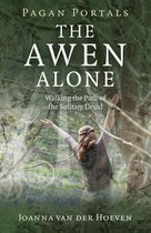 Boek cover Pagan Portals - The Awen Alone van Joanna Van Der Hoeven