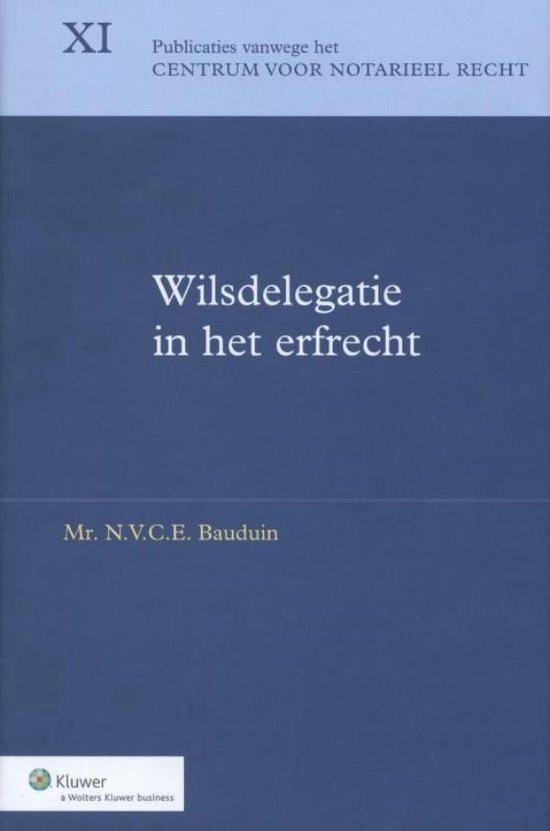 Wilsdelegatie in het erfrecht - Nathalie Bauduin |