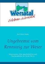 Ungebremst vom Rennsteig zur Weser