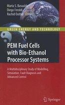 PEM Fuel Cells with Bio-Ethanol Processor Systems
