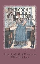 Domestic Cookery, Useful Receipts, and Hints to Young Housekeepers
