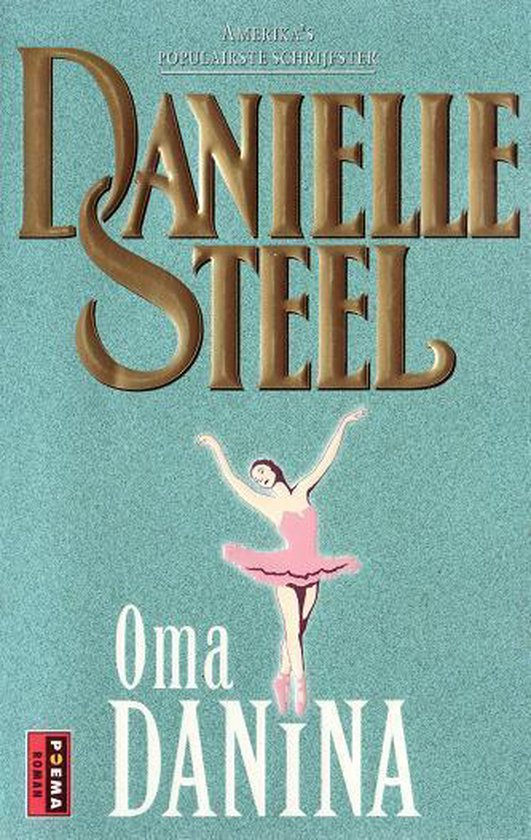 Oma Danina - Danielle Steel |