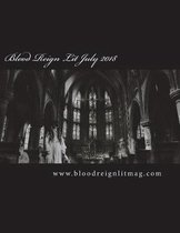 Blood Reign July