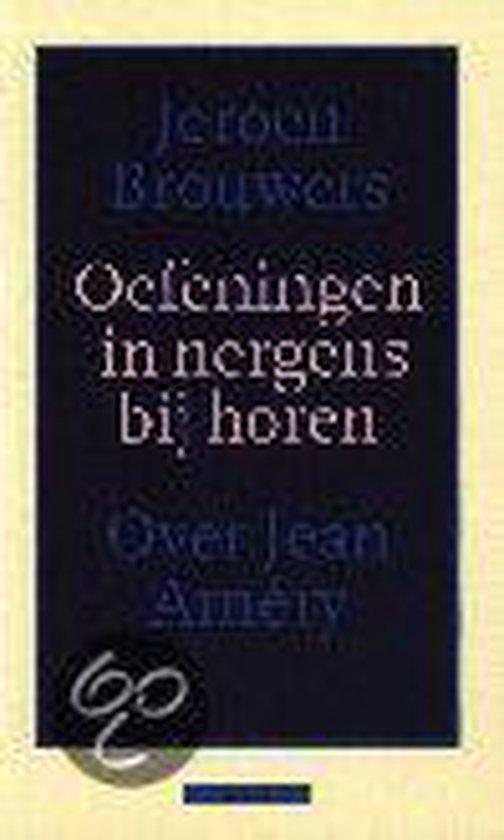 Oefeningen in nergens bij horen - Jeroen Brouwers |