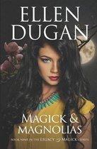 Magick & Magnolias