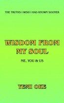 Wisdom from My Soul