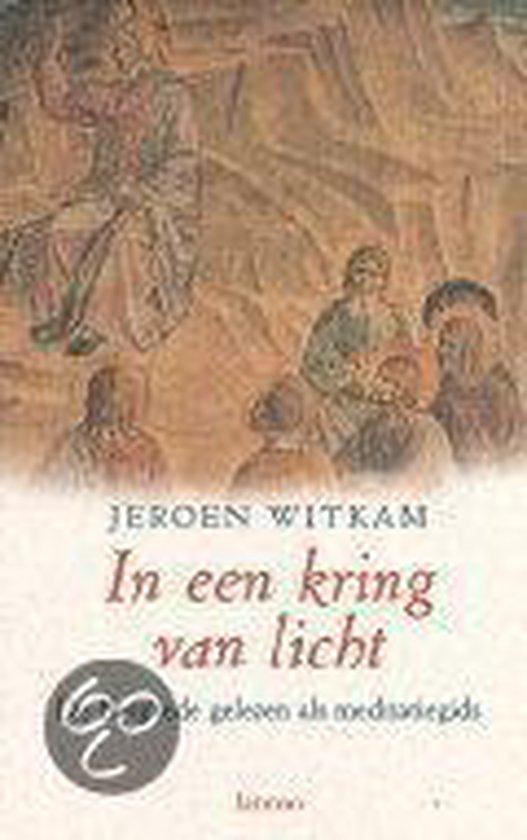 IN EEN KRING VAN LICHT - Jeroen Witkam  