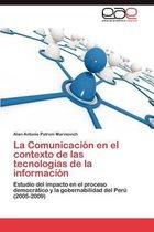 La Comunicacion En El Contexto de Las Tecnologias de la Informacion