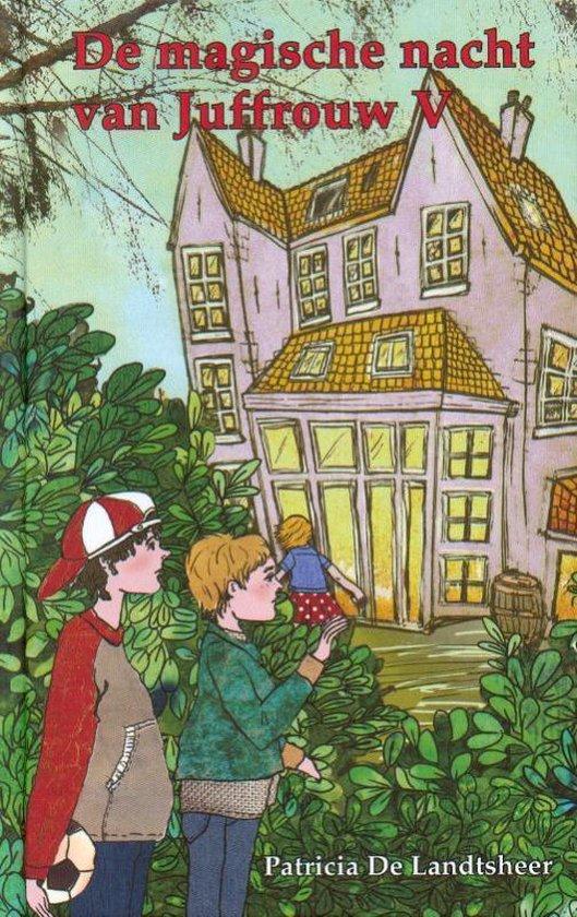 Cover van het boek 'De magische nacht van Juffrouw V' van P. de Landtsheer