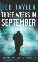 Three Weeks in September