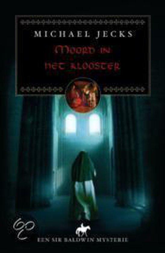 Moord In Het Klooster - Michael Jecks | Readingchampions.org.uk
