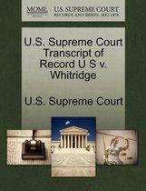 U.S. Supreme Court Transcript of Record U S V. Whitridge
