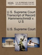 U.S. Supreme Court Transcript of Record Hammerschmidt V. U S