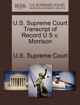U.S. Supreme Court Transcript of Record U S V. Morrison