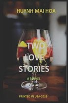 Two Love Stories