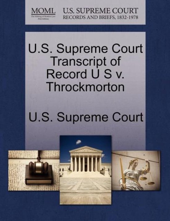 U.S. Supreme Court Transcript of Record U S V. Throckmorton