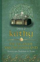 De legende van Bilaneiland 2 - Kathy