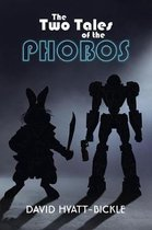 The Two Tales of the Phobos