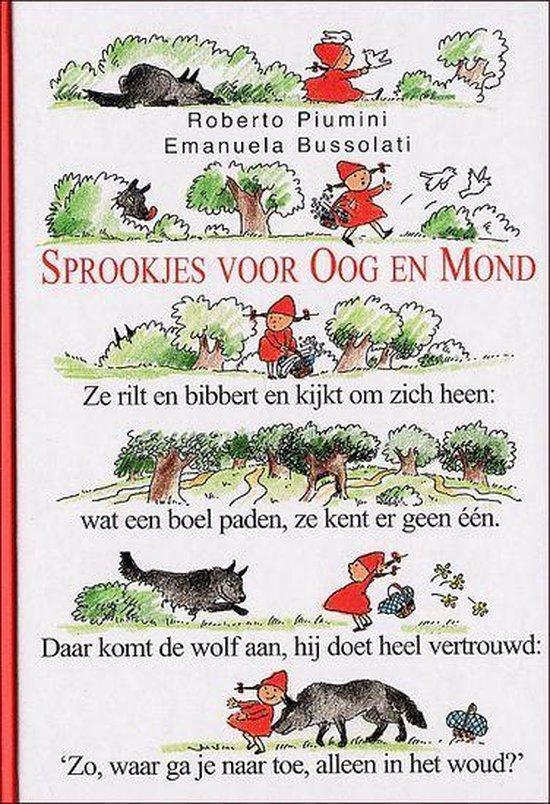 Sprookjes Voor Oog En Mond - Roberto Piumini   Fthsonline.com