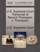 U.S. Supreme Court Transcript of Record Thompson V. Thompson
