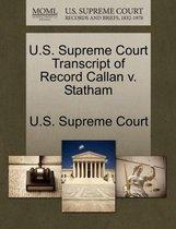 U.S. Supreme Court Transcript of Record Callan V. Statham