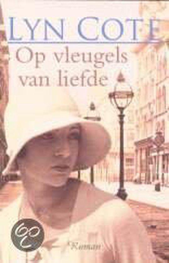 Op Vleugels Van Liefde - Lyn Cote |