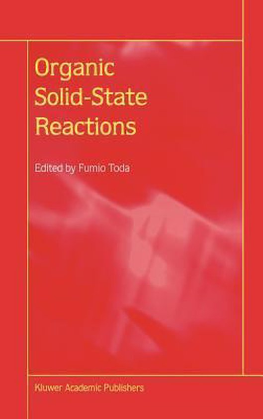 Organic Solid-State Reactions