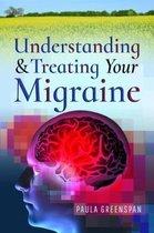 Understanding and Treating Your Migraine
