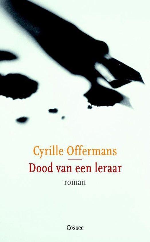 Dood van een leraar - Cyrille Offermans |