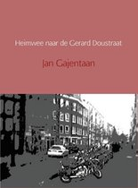 Heimwee naar de Gerard Doustraat