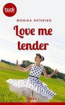 Omslag Love me tender (Kurzgeschichte, Liebe)