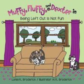Muffy, Fluffy, and Dexter in Being Left Out Is Not Fun