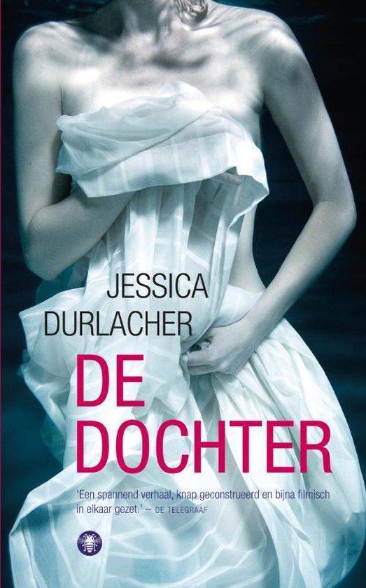 De Dochter - Jessica Durlacher |