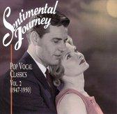 Sentimental Journey: Pop Vocal Classics Vol. 2