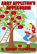 Abby Appleton's Apple Farm (A Children's Picture Book)