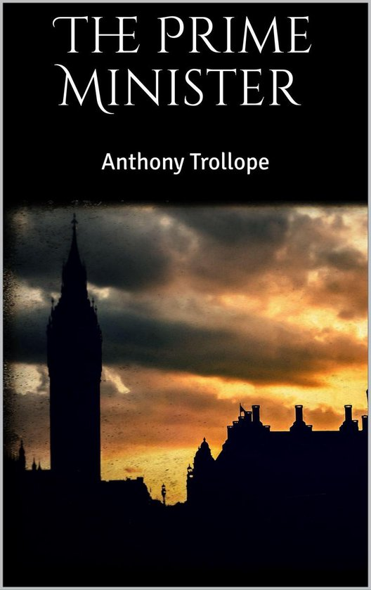 Boek cover The Prime Minister van Anthony Trollope (Onbekend)