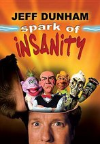 Jeff Dunham - Spark Of Insanity (Import)