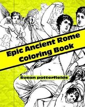 Epic Ancient Rome Coloring Book