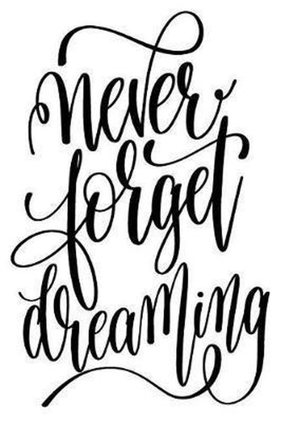 Never Forget Dreaming
