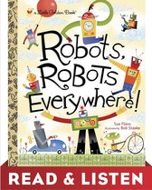 Robots, Robots Everywhere: Read & Listen Edition
